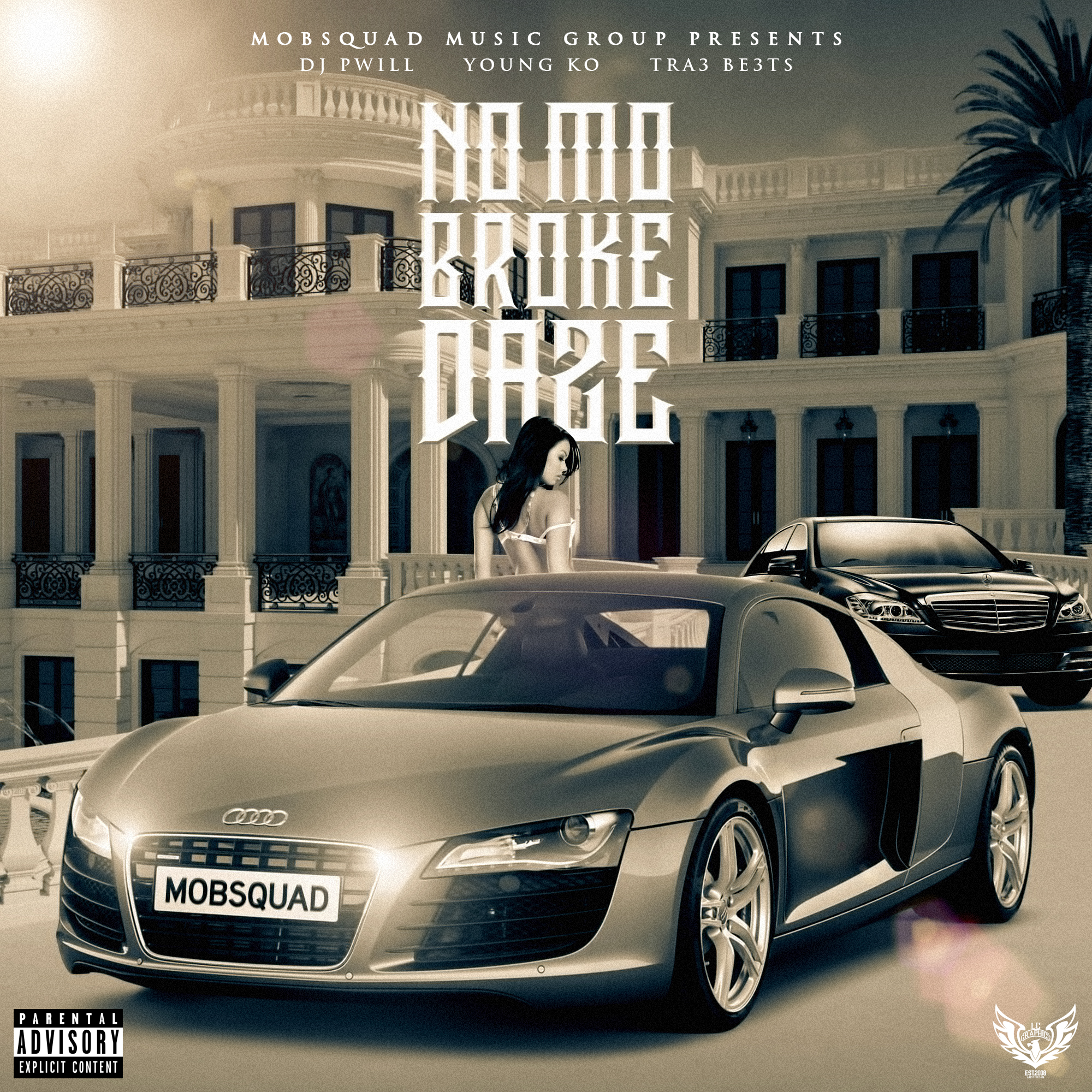 DJ PWill Ft. Young KO - No Mo Broke Daze (Produced by Tra3 B3ats) cover art (byLCGraphics)