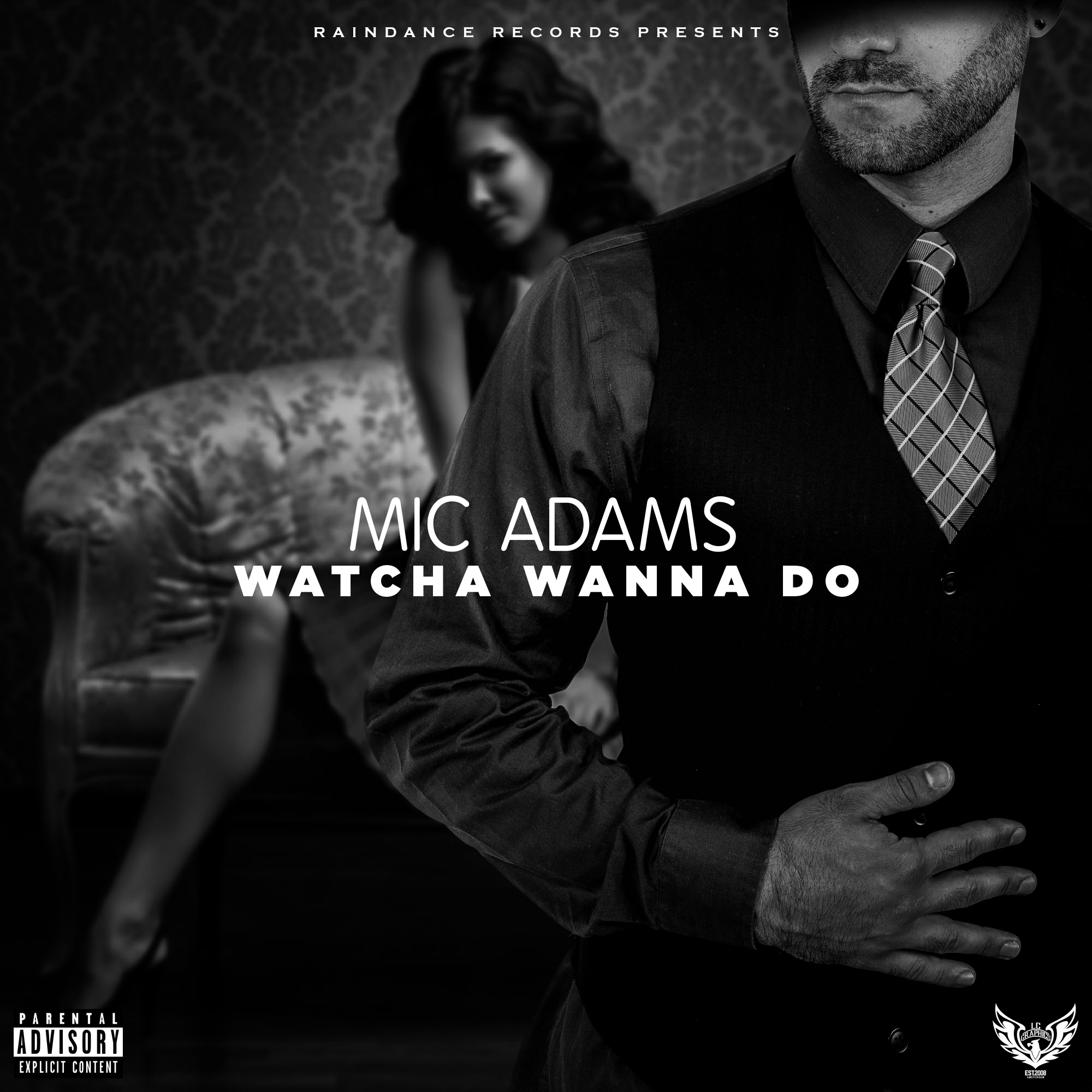 Mic Adams - Whatcha Wanna Do cover art (byLCGraphics)